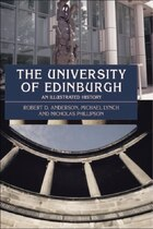 The University of Edinburgh: An Illustrated History