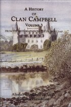 A History of Clan Campbell: From the Restoration to the Present day
