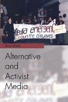 Alternative and Activist Media