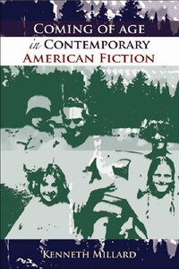Coming of Age in Contemporary American Fiction