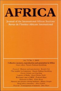Collective Memory, Reproduction and Generation in Africa: Africa Volume 75 Issue 1