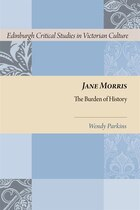 Jane Morris: The Burden of History