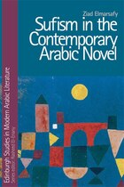 Sufism in the Contemporary Arabic Novel
