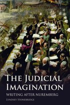 The Judicial Imagination: Writing After Nuremberg