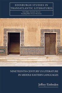Nineteenth-Century US Literature in Middle Eastern Languages