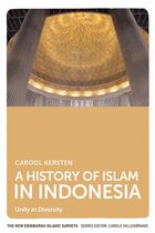 A History of Islam in Indonesia: Unity in Diversity