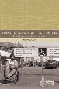 French-language Road Cinema: Borders, Diasporas, Migration and New Europe