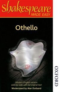 Shakespeare Made Easy: Othello by Alan Durband