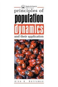 Principles Of Population Dynamics And Their Application