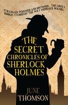 The Secret Chronicles Of Sherlock Holmes