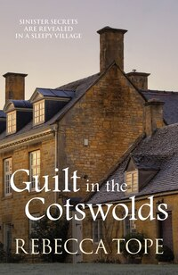 Guilt In The Cotswolds: Book 14