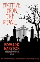 Fugitive From The Grave: Book 4