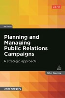 Planning And Managing Public Relations Campaigns: A Strategic Approach