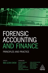 Forensic Accounting And Finance: Principles And Practice