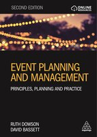 Event Planning And Management: Principles, Planning And Practice