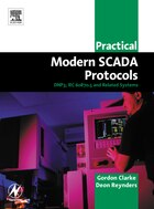Practical Modern Scada Protocols: DNP3, 60870.5 and Related Systems
