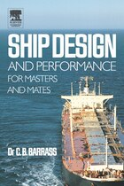 Ship Design and Performance for Masters and Mates: Basic Elements For Masters Mates and Marine…