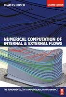 Numerical Computation of Internal and External Flows: The Fundamentals of Computational Fluid…