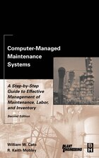 Computer-Managed Maintenance Systems: A Step-by-step Guide To Effective Management Of Maintenance…