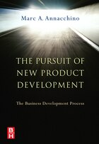 The Pursuit Of New Product Development: The Business Development Process