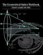 The Geometrical Optics Workbook