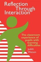 Reflection Through Interaction: The Classroom Experience Of Pupils With Learning Difficulties