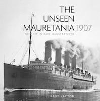 The Unseen Mauretania 1907: The Ship In Rare Illustrations