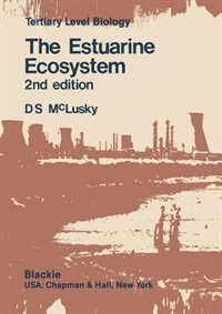 The Estuarine Ecosystem
