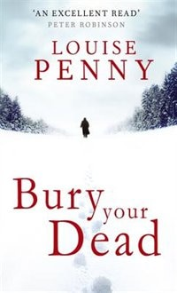 Book Bury Your Dead by Louise Penny