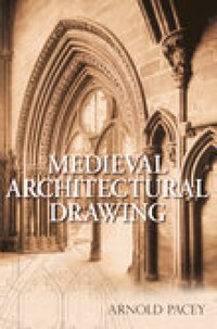 Medieval Architectural Drawing