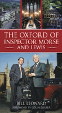 The Oxford Of Inspector Morse And Lewis