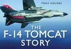 The F-14 Tomcat Story
