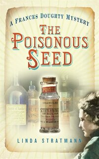 The Poisonous Seed: A Frances Doughty Mystery