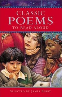Classic Poems to Read Aloud: to Read Aloud
