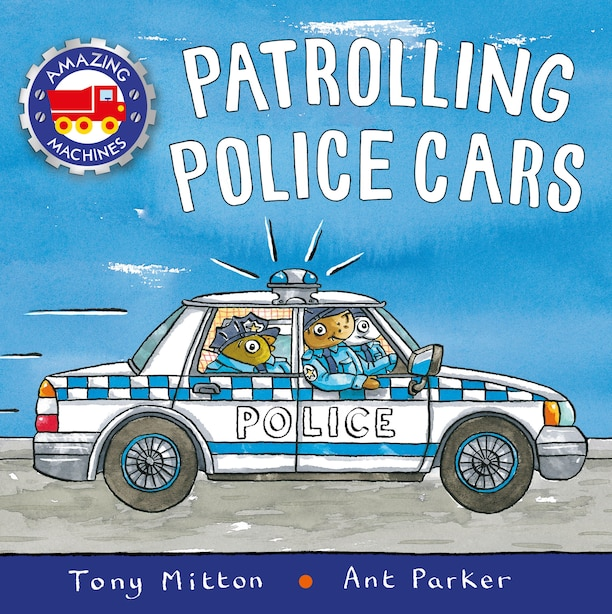 Patrolling Police Cars by Tony Mitton