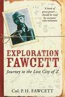 Book Exploration Fawcett by Percy Fawcett