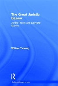 The Great Juristic Bazaar: Jurists' Texts And Lawyers¿ Stories