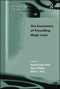 The Economics Of Prevailing Wage Laws