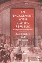 An Engagement With Plato's Republic: A Companion To The Republic