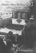 Music After Hitler, 1945¿1955