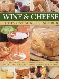 Wine and Cheese: The Essential Reference Box: A Complete Guide to the World of Wine and Cheese in…