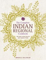 Book The Complete Indian Regional Cookbook: 300 Classic Recipes From The Great Regions Of India by Mridula Baljekar