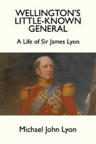 Wellington's Little-Known General