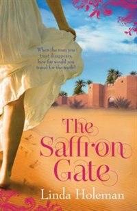 The Saffron Gate by Linda Holeman