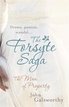 The Forsyte Saga: The Man Of Property (1)