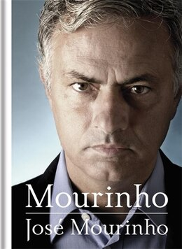 Book Mourinho On Football: The Beautiful Game And Me by José Mourinho