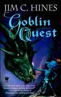 Goblin Quest: Goblin Quest by Jim C. Hines