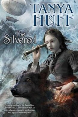 Book The Silvered by Tanya Huff