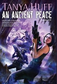 Book An Ancient Peace: Peacekeeper #1 by Tanya Huff