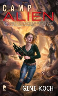 Camp Alien: Alien Novels, Book 13